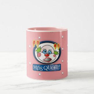 Srta. Quote Mug Tazas De Café