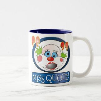 Srta. Quote Mug Taza Dos Tonos