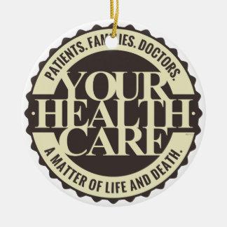 Su atención sanitaria adorno navideño redondo de cerámica