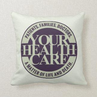 Su atención sanitaria cojín