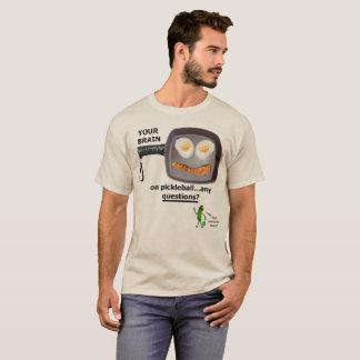 Su cerebro en Pickleball Camiseta