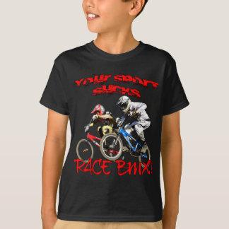 ¡Su deporte chupa! Raza BMX Camiseta
