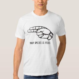Su especie es heces camisetas