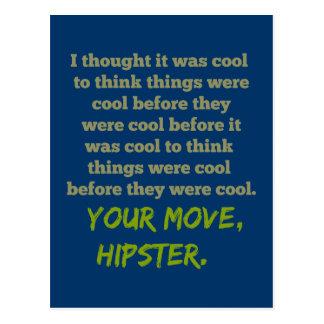 Su movimiento, Hipster. Postal