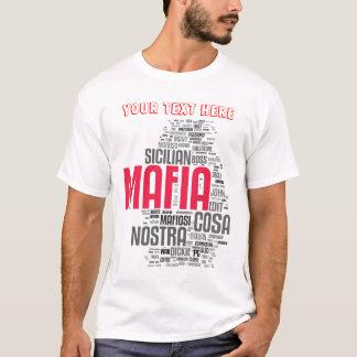 Su opinión sobre la MAFIA Camiseta