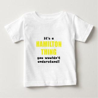 Su una cosa de Hamilton que usted no entendería Camiseta De Bebé