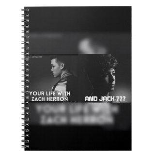 ¿Su vida con Zach Herron y Jack??? Cuaderno