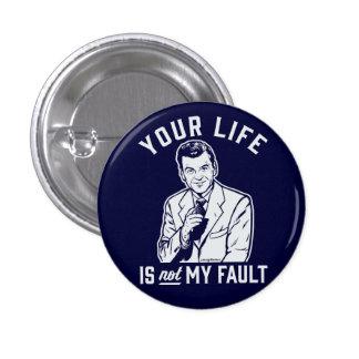 Su vida no es mi botón de la falta