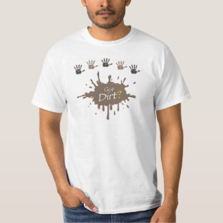 ¿Suciedad conseguida? Camiseta