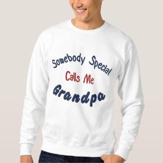 Sudadera Bordada Alguien especial, me llama, abuelo