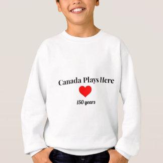 Sudadera Canadá 150 en 2017 Canadá juega aquí