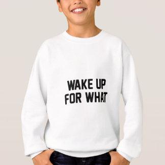 Sudadera Despierte para lo que