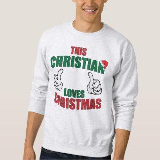 Sudadera Este cristiano ama navidad