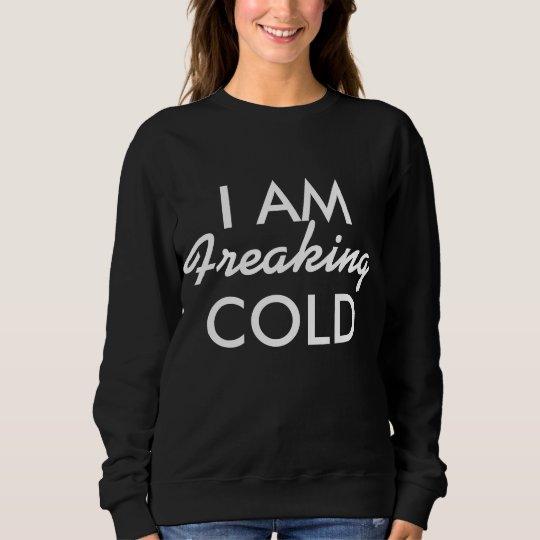 Sudadera Freaking frío