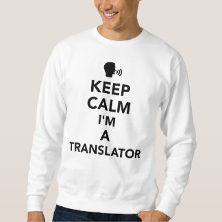 Sudadera Guarde la calma que soy un traductor