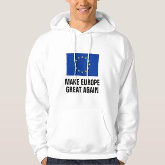 Sudadera HAGA EUROPA que LA GRAN UE política señala OTRA
