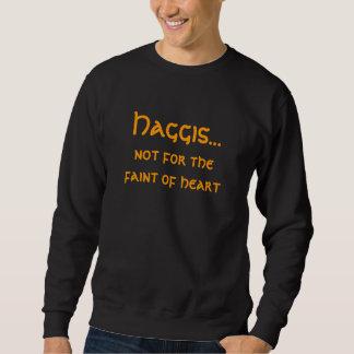 Sudadera Haggis…, no para el débil del corazón