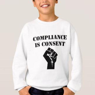 Sudadera La conformidad es consentimiento