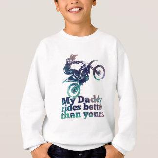 Sudadera Mi papá monta mejor que el suyo