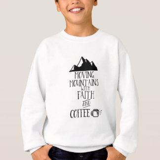 Sudadera Montañas móviles con la fe y el café