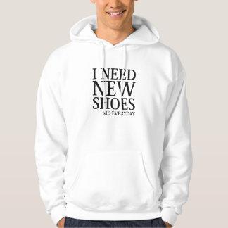 Sudadera Necesito los nuevos zapatos
