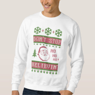 Sudadera No pare el creer del navidad feo de Santa