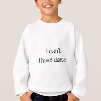 Sudadera No puedo. Tengo danza