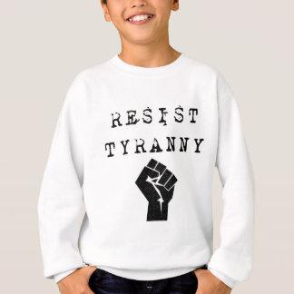 Sudadera Resista la tiranía