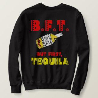 Sudadera Tequila para todos mis amigos. ¡Es Cinco de Mayo!