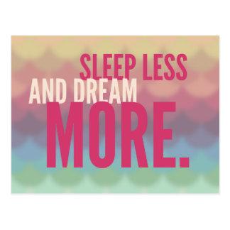 Sueño de motivación inspirado menos sueño más postal