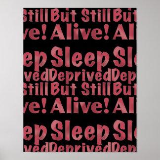 Sueño privado pero aún vivo en frambuesa póster