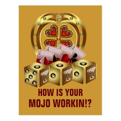 ¡Suerte rápida Mojo Workin de Mojo! Postal