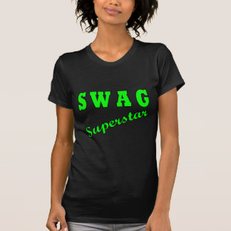Superestrella del Swag Camiseta