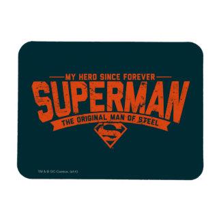 Superhombre - mi héroe desde para siempre iman flexible