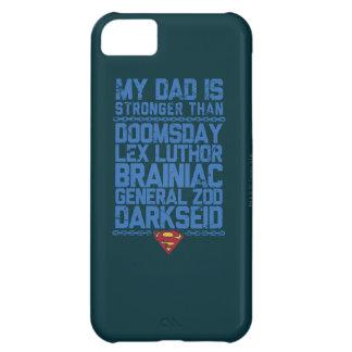 Superhombre - mi papá es más fuerte que… funda para iPhone 5C
