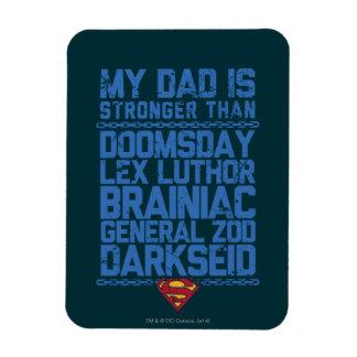 Superhombre - mi papá es más fuerte que… imán de vinilo