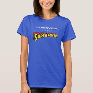 Superpotencia del riñón camiseta