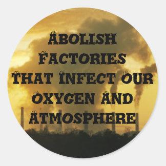 Suprima las fábricas que infectan nuestro oxígeno etiquetas redondas