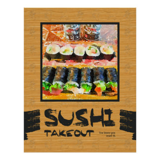 Sushi para llevar usted sabe que usted lo quiere póster