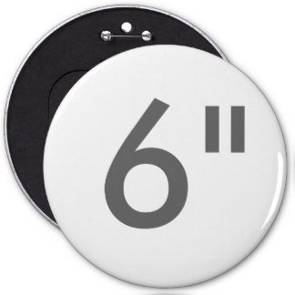 """6"""" ZAZZLE Buttons COLOSSAL"""