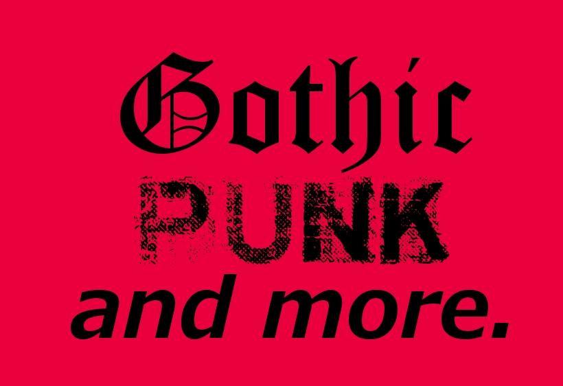 Gothic, Punk , Vampire and more.