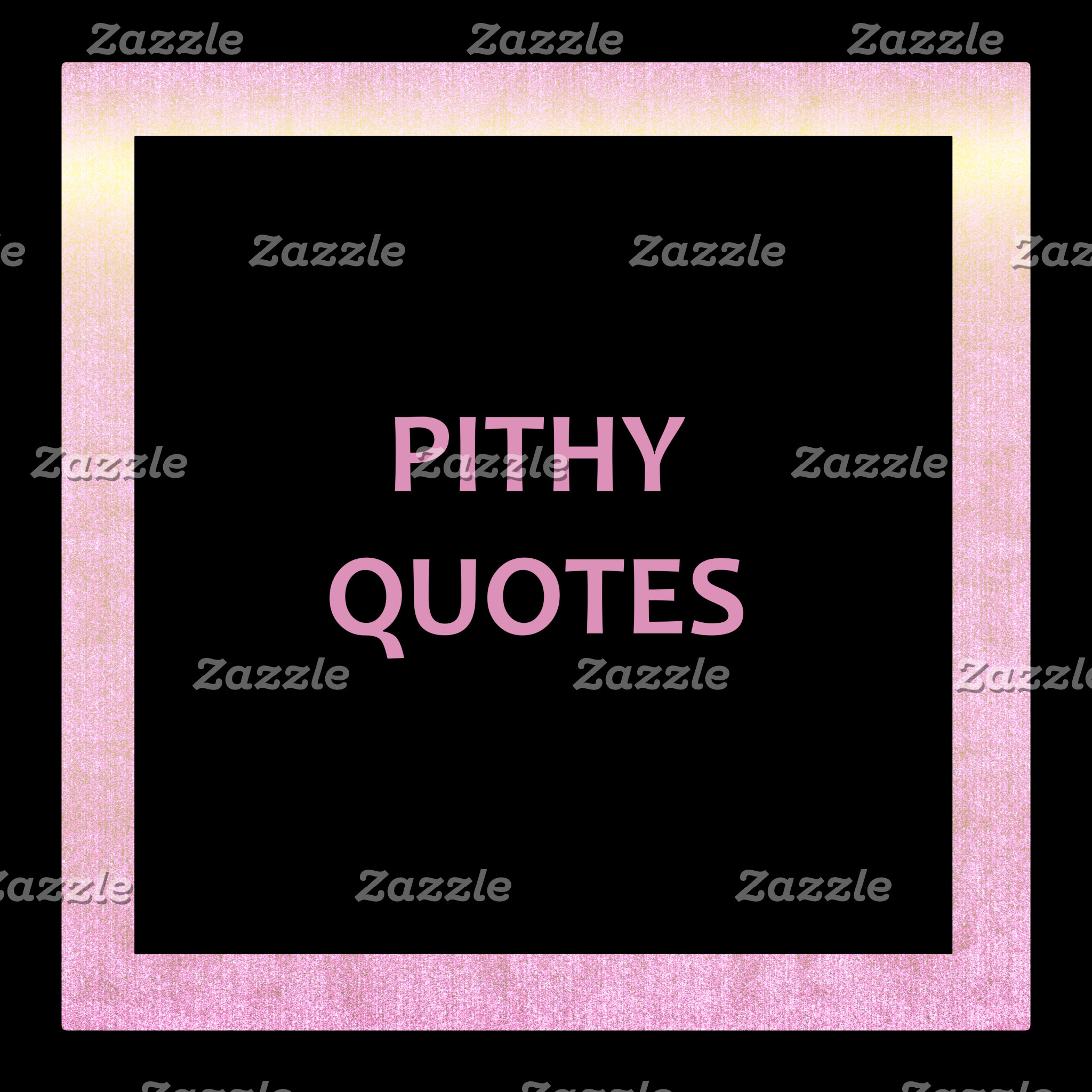 Pithy Quotes