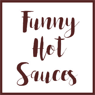 Funny Hot Sauces