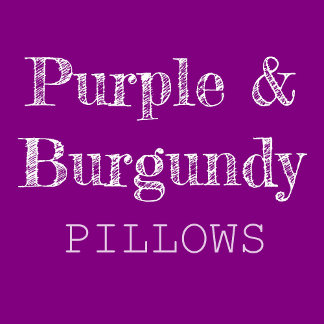 Purple & Burgundy Pillows
