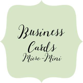 Business Cards Micro Mini's