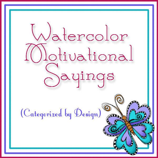 Watercolor Motivational Sayings