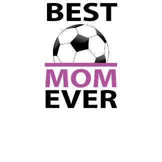 Best Soccer Mom Ever Soccer Ball