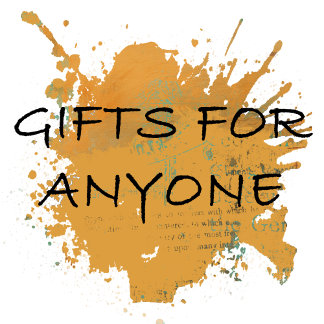 GIFTS FOR ANYONE