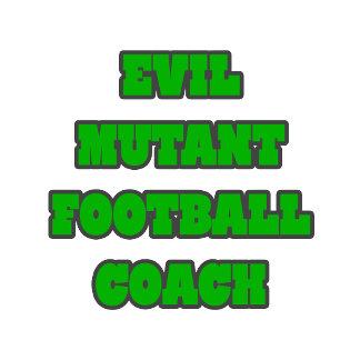 Evil Mutant Football Coach