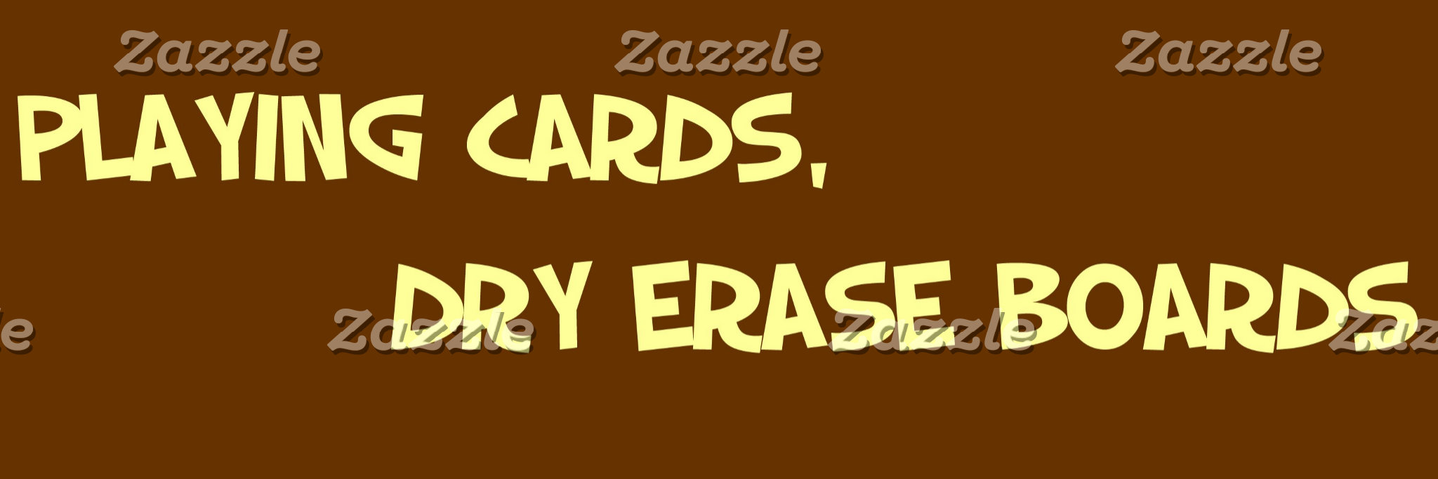 PLAYING CARDS, DRY ERASE BOARDS